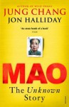 Mao: The Unknown Story - Jung Chang, Jon Halliday