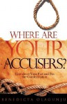 Where Are Your Accusers? - Benedicta Olagunju