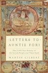 Letters to Auntie Fori: The 5,000-Year History of the Jewish People and Their Faith - Martin Gilbert