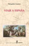 Viaje a España - Théophile Gautier