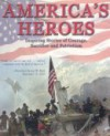 America's Heroes - Sports Publishing Inc, Susan M. Moyer, Joseph J. Bannon