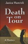 Death on Tour - Janice Hamrick