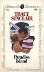 Paradise Island (Silhouette Romance, #39) - Tracy Sinclair
