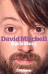David Mitchell: Back Story - David Mitchell