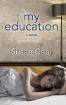 My Education - Susan Choi