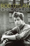 Chronicles. Volume 1 - Bob Dylan, Kathrin Passig, Gerhard Henschel