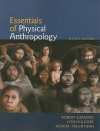 Essentials of Physical Anthropology - Robert Jurmain, Lynn Kilgore, Wenda Trevathan