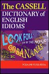 Cassell's Dictionary of English Idioms - Rosalind Fergusson