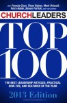 ChurchLeaders Top 100: 2013 Edition - Thom Rainer, Mark Driscoll, Francis Chan, ChurchLeaders, Steven Furtick, Brian Orme