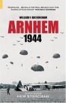 Arnhem 1944 (Battles & Campaigns) - William Buckingham, Hew Strachan