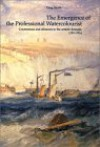 The Emergence of the Professional Watercolorist: Contentions and Alliances in the Artistic Domain, 1760-1824 - Greg Smith