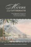 Mutiny and Aftermath - James Morrison, Maia Nuku, Vanessa Smith, Nicholas Thomas