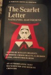 The Scarlet Letter: An Authoritative Text, Backgrounds and Sources, Criticism - Nathaniel Hawthorne, Eugene Hudson Long, Sculley Bradley, Richard C. Beatty