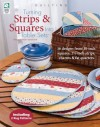 Turning Strips & Squares Into Table Sets - Jeanne Stauffer, Diane Schmidt, Pearl Louise Krush