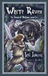 White Raven: The Sword of Northern Ancestors - Lopatina Irina, Igor Adasikov