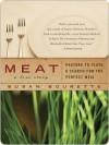Meat: A Love Story - Susan Bourette