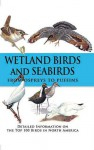Wetland Birds and Seabirds: From Ospreys to Puffins - Rob Hume
