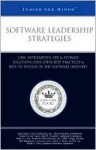 Software Leadership Strategies: Crm, Integration, Erp, & Storage Solutions Ceos Offer Best Practices & Keys to Success in the Software Industry (Inside the Minds) - Aspatore Books