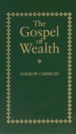 Gospel of Wealth (Little Books of Wisdom (Applewood)) - Andrew Carnegie