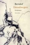 Dwaalwegen - J. Bernlef