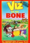 VIZ comic - On the Bone - Chris Donald