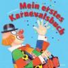 Mein Erstes Karnevalsbuch - Heribert Stragholz