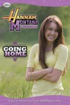 Hannah Montana The Movie 02: Going Home (Early Reader) (Turtleback School & Library Binding Edition) - Lara Bergen