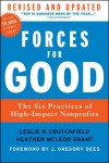 Forces for Good: The Six Practices of High-Impact Nonprofits - Leslie R. Crutchfield, Heather McLeod Grant