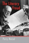 The Literary Freud - Perry Meisel