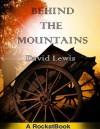 BEHIND THE MOUNTAINS - David Lewis