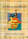 John Ransom Phillips: A Contemporary Book of the Dead - John Phillips, Wendy Doniger, John Ransom Philips