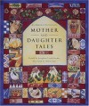 Mother and Daughter Tales - Josephine Evetts-Secker, Helen Cann