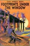 Footprints Under the Window (Hardy Boys, #12) - Franklin W. Dixon, J. Clemens Gretta