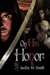 On His Honor - Jackie M. Smith