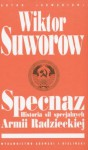 Specnaz: Historia sił specjalnych Armii Radzieckiej - Wiktor Suworow