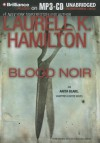 Blood Noir (Anita Blake, Vampire Hunter, #16) - Laurell K. Hamilton, Cynthia Holloway