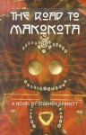 The Road to Makokota - Stephen Barnett