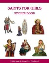 Saints for Girls Sticker Book - Bart Tesoriero, Michael Adams