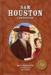 Sam Houston: I Am Houston - Mary Dodson Wade, Pat Finney