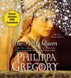 The White Queen - Philippa Gregory, Bianca Amato