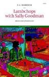 Lambchops with Sally Goodman - E.A. Markham