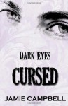 Dark Eyes: Cursed - Jamie Campbell