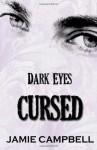 Dark Eyes: Cursed - Jamie Campbell