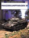 Panzerkampfwagen III - Jerry Scutts, John Prigent