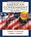 Essentials of American Government: Continuity and Change, 2004 Election Update - Karen J. O'Connor, Larry J. Sabato