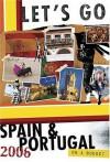 Let's Go 2006 Spain & Portugal (Let's Go: Spain, Portugal & Morocco) - Let's Go Inc.