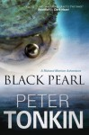 Black Pearl (A Richard Mariner Adventure) - Peter Tonkin