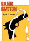 Panic Button - Byron Martin