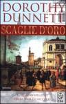 Scaglie d'Oro - Dorothy Dunnett