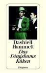 Das Dingsbums Küken und andere Detektivstories - Dashiell Hammett